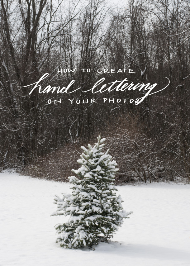 Tutorials: Hand Lettering on Photos - Earnest Home co.