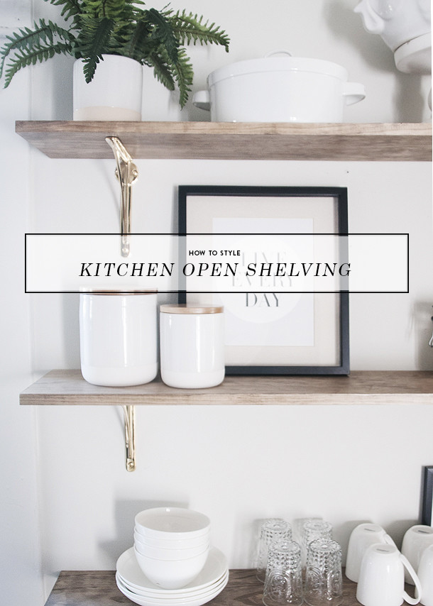 how to style open shelving it the kitchen